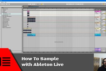 How To Sample With Ableton