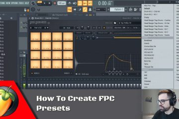 How To Create FPC Presets