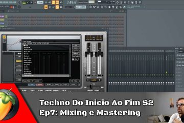 Techno Do Inicio Ao Fim S2 - Ep7: Mixing e Master