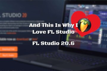 And This Is Why I Love FL Studio